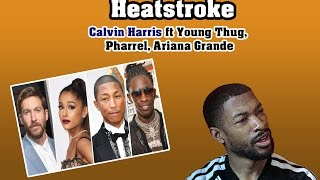 Calvin Harris - Heatstroke  ft. Young Thug, Pharrell , Ariana