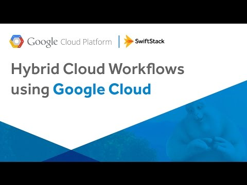 Hybrid Cloud Workflows using Google Cloud