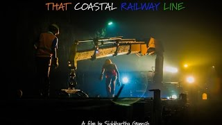 THAT COASTAL RAILWAY LINE - TRAILER