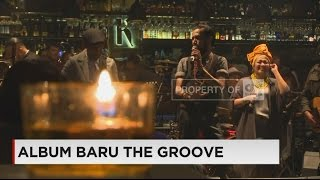 Showbiz: Album Terbaru The Groove