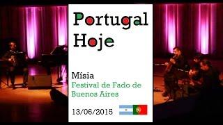 Portugal Hoje | Fado | Jose Manuel Neto | Mísia no Festival de Fado de Buenos Aires, Argentina, 2015