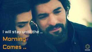 Kara Para Ask - Elif & Omer - I'll be right here - Lyrics - HD