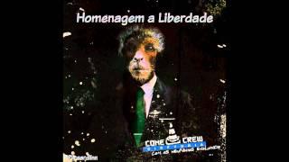 Cone Crew Diretoria - Homenagem a Liberdade (part. Shaw)