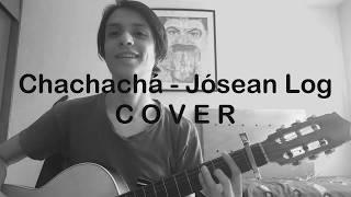 Chachachá - Josean Log - COVER