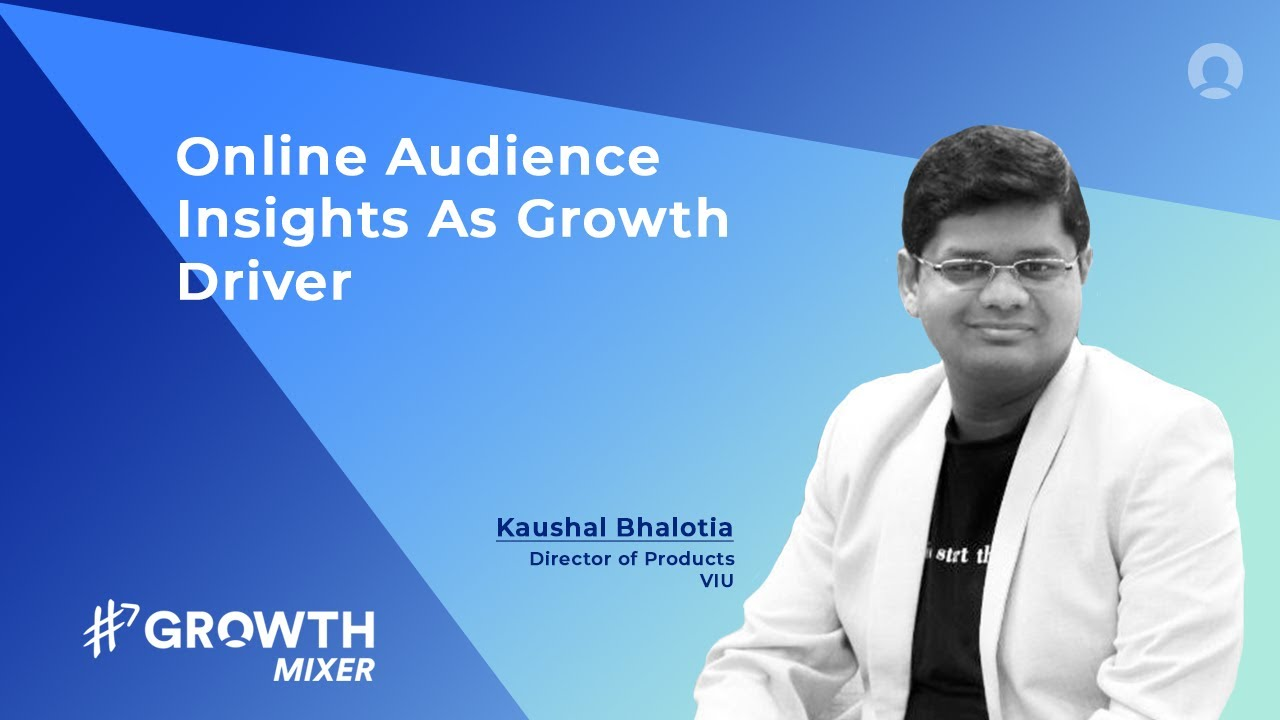 Capitalizing Online Audience Insights As An Engine for Growth