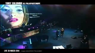 "Tony Colombo feat Emiliana Cantone - ""Dduje anne ancora"" Live Palapartenope 2014"