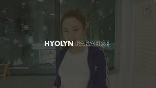 Paradise - Hyolyn (효린) / COVER DANCE