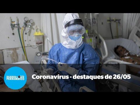 A pandemia em Pernambuco - notícias de 26/05