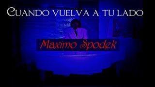 MAXIMO SPODEK, CUANDO VUELVA A TU LADO, INSTRUMENTAL