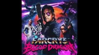 Far Cry 3 - Blood Dragon Soundtrack (Trailer Theme)