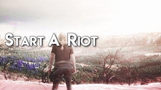 start a riot | episodic