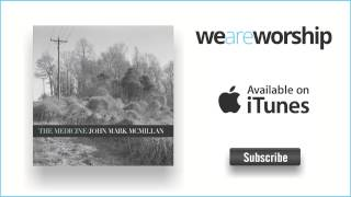 John Mark McMillan - Belly of the Lion