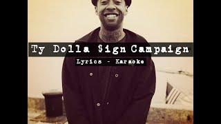 Ty Dolla $ign–Campaign (Ft. Future) [Lyrics - Karaoke]
