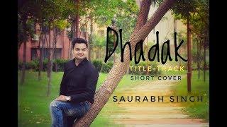 Dhadak (Title Track ) || Cover || Saurabh singh  #NewSong