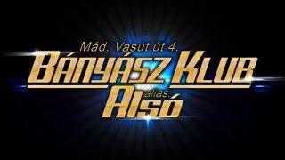 MEGÚJUL a Bányász Klub 2016 (promo video)