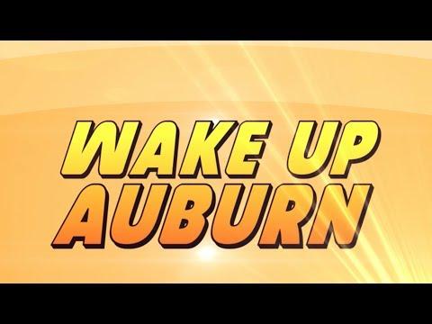 Wake Up Auburn   November 8, 2017