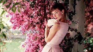Audrey Hepburn - Blue velvet Lana Del Rey