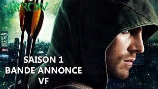 ARROW Saison 1 - Bande Annonce VF