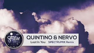 QUINTINO & NERVO - Lost In You (SPECTRUM!K Remix)