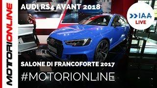 Audi RS4 Avant 2018 | LIVE al Salone di Francoforte 2017