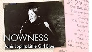 LOVESICK: Janis Joplin: Little Girl Blue