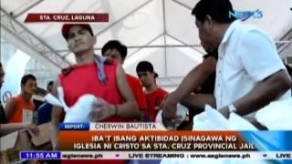Iba't-ibang aktibidad sa provincial jail ng Sta. Cruz, Laguna isinagawa ng Iglesia Ni Cristo