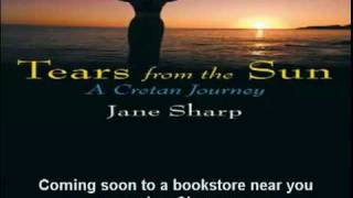 Tears From The Sun- A Cretan Journey