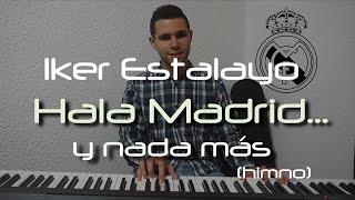 Himno Real Madrid - Hala Madrid y nada más - canción oficial Décima / Undécima / Duodécima (Piano)