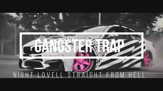 Night Lovell x $UICIDEBOY$   STRAIGHT FROM HELL  Gangster trap