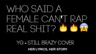 YG- Still Brazy || Cover