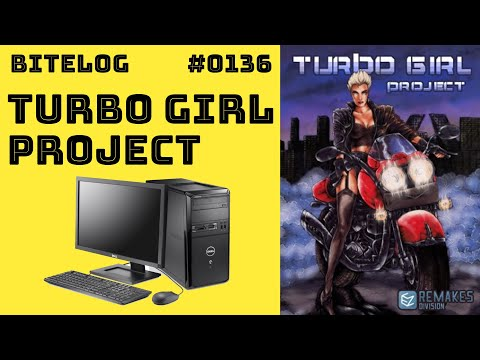 BITeLog 0136: Turbo Girl Project (PC) LONGPLAY