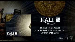 15. Kali ft. Miraho - Gaz na ulicach (prod. Kali & MTI)