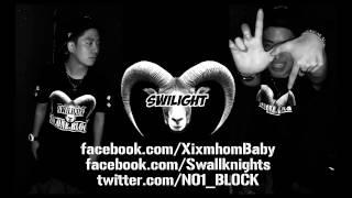 Swilight Mixtape [ NO1BLOCK ] 08.Drop Down Shit ( feat. SURA )