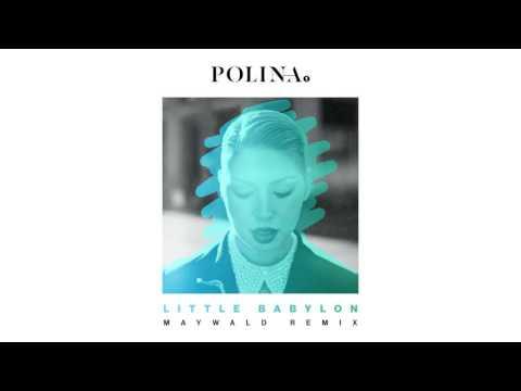 Polina - Little Babylon (Maywald Remix)