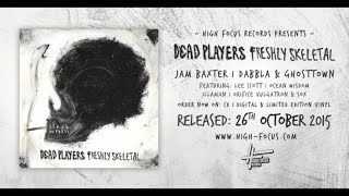 Dead Players - Infinite Limousine Pile Up Feat. Sox, Ocean Wisdom, Illaman & Orifice Vulgatron