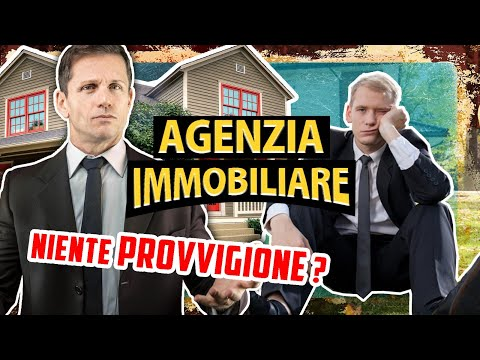 Quando l'AGENZIA IMMOBILIARE non ha diritto alla PROVVIGIONE? | Avv. Angelo Greco