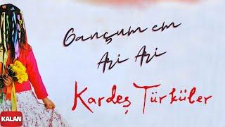 Kardeş Türküler - Gançum Em Ari Ari [ Bahar © 2006 Kalan Müzik ]