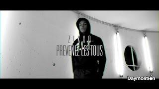 Zikxo - Prévenez les tous #1 | Daymolition
