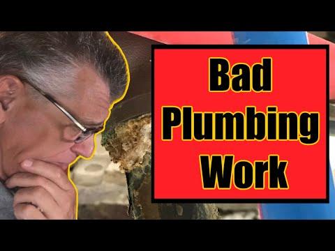 Bad Plumbing Work