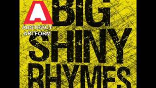 Big Shiny Rhymes EP - Abstract Artform ft. Abomination Colossal (Hosted by Dick Rivers?)