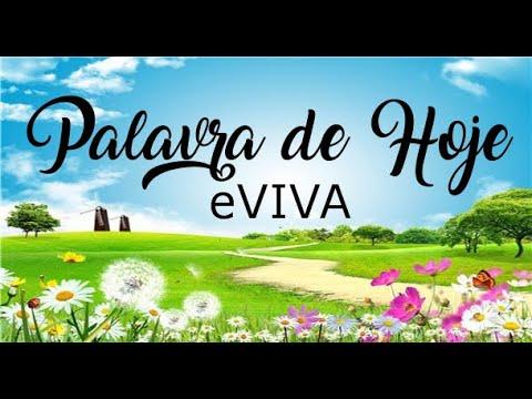 PALAVRA DE HOJE 17 DE FEVEREIRO eVIVA MENSAGEM MOTIVACIONAL PARA REFLEXÃO DE VIDA - BOM DIA!