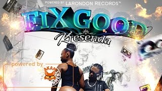 Kresenda - Fix Good (Raw) December 2016