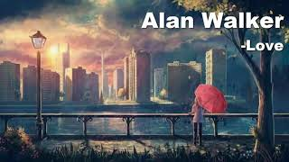 Alan Walker- Love-Nightcore