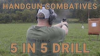 Pistol training: Handgun Combatives 5 in 5 drill