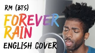 RM - FOREVER RAIN [English Cover + Lyrics]