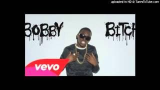 Bobby Shmurda - Bobby Bitch [OFFICIAL]