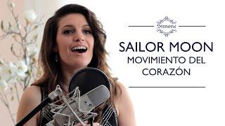 Sailor Moon / Movimiento del corazón (Cover latino)