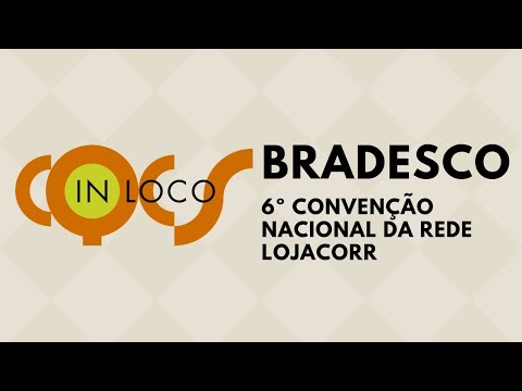 Imagem post: Bradesco na 6º convenção nacional da Rede Lojacorr