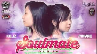 Bakit Di Mo Na Lang Sabihin   Kejs & Mhyre  Soulmate   Beatsbyfoenineth 2014