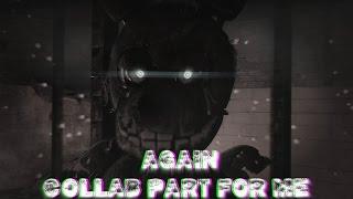 [SFM FNAF] Again - Collab part for me